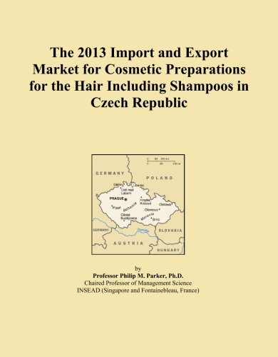 The 2013 Import and Export Market for Cosmetic Preparations for the Hair Including Shampoos in Czech Republic