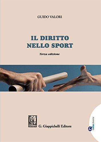 Il diritto nello sport. Principi, soggetti, organizzazione. Con Contenuto digitale per download e accesso on line por Guido Valori
