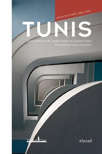 Tunis, architectures 1860-1960