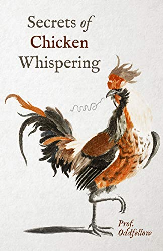 Secrets of Chicken Whispering (English Edition)
