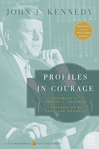 Profiles in Courage (P.S.) par John F Kennedy