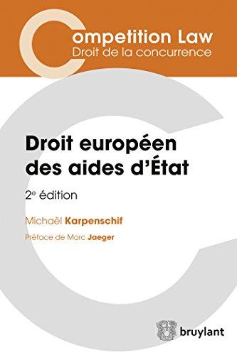 Droit européen des aides d'Etat par Michaël Karpenschif