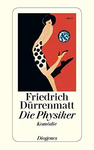 Die Physiker: Eine Komödie in zwei Akten. Neufassung 1980 (Hors Catalogue)