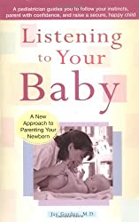 Listening to Your Baby by Jay Gordon (2002-07-02)
