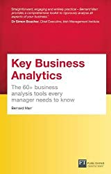 Key Business Analytics, Travel Edition - better understand customers, identify cost savings and growth opportunities: The 60+ tools every manager needs to turn data into insights