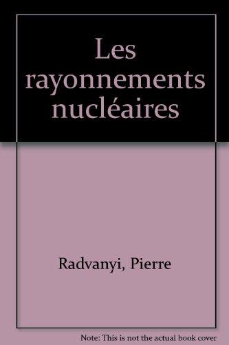 Les rayonnements nucléaires