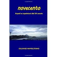 Novecento: Napoli e napoletani del XX secolo