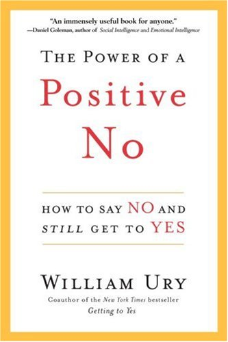 Tlcharger PDF The Power of a Positive No How to Say No and Still
