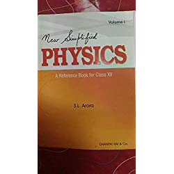 New simplified Physics A Reference Book for Class 12 by S. L. Arora Volume 1 and 2