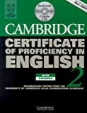 Cambridge Certificate of Proficiency in English 2 Self-study Pack: Examination papers from the University of Cambridge Local Examinations Syndicate (CPE Practice Tests)