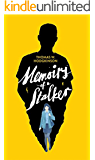 Memoirs of a Stalker: A startlingly original and blackly comic psychological thriller (English Edition)