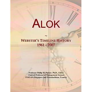 Alok: Webster's Timeline History, 1961-2007