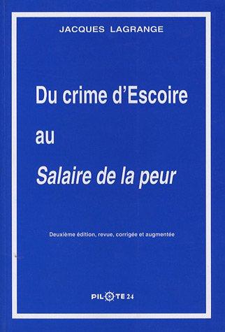 Du Crime d'Escoire au Salaire de la peur