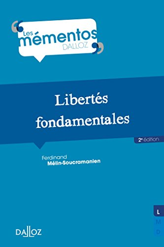 Libertés fondamentales - 2e éd. par Ferdinand Mélin-Soucramanien