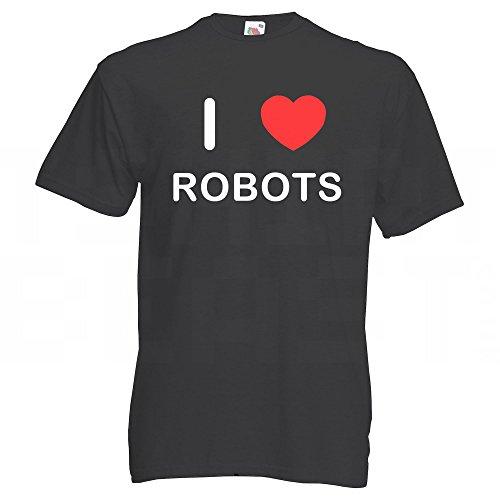 I Love Robots - T-Shirt Schwarz