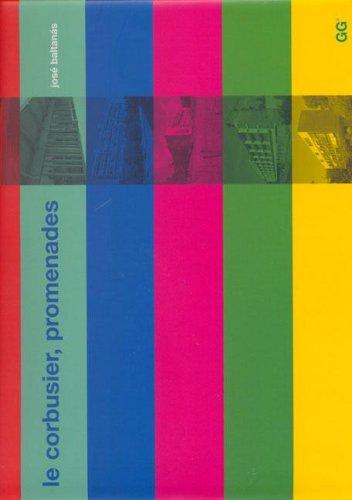 Le Corbusier.: Promenades por José Baltanás