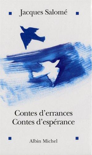 Contes d'errances, contes d'espérance