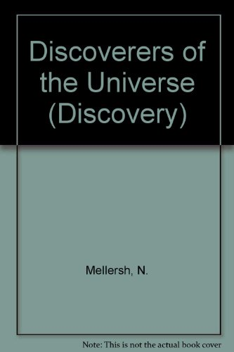 The discoverers of the universe