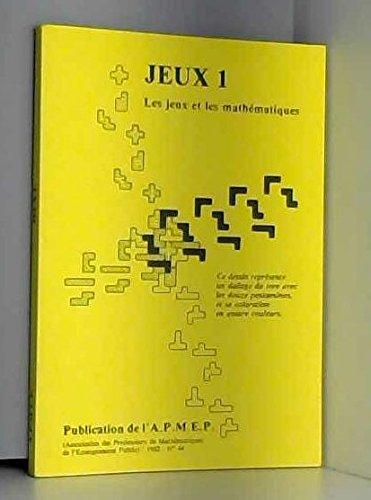 Jeux 1 : Les jeux et les mathématiques (APMEP n°44)