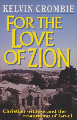 For the Love of Zion