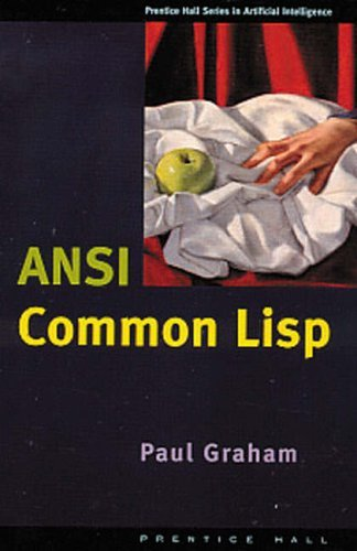 ANSI Common Lisp (Prentice Hall Series in Artificial Intelligence) by Graham, Paul (November 2, 1995) Paperback