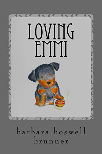 Loving Emmi: How Baby Morgan The Broken Jaw Puppy Stole Our Hearts And Our Wallet (Dog-Ma Book 2) (English Edition)