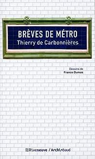 Brèves de métro par Thierry de Carbonnières