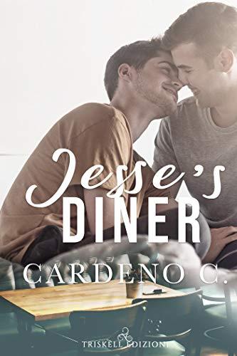 Jesse's Diner (Edizione italiana) (Hope Vol. 2) di [C., Cardeno, Chioma, Valentina]