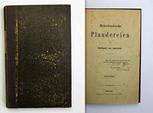 Hypochondrische Plaudereien. Zweite Auflage.