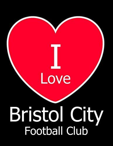 I Love Bristol City Football Club: Black Notebook/Notepad for Writing 100 Pages Bristol City Football Gift for Men, Women, Boys & Girls por Kensington Press