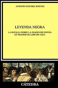 Leyenda negra par Antonio Sánchez Jiménez