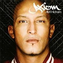 Axiom A.K.A Hicham