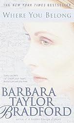 Where You Belong by Barbara Taylor Bradford (2000-11-28)