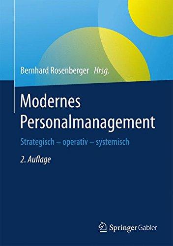 Modernes Personalmanagement: Strategisch – operativ – systemisch