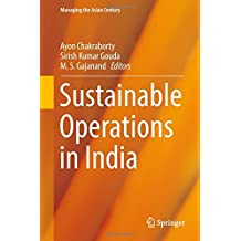 Sustainable Operations in India (Managing the Asian Century)