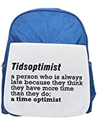Preisvergleich für Tidsoptimist a person who is always late because they think they have more time than they do a time optimist::...