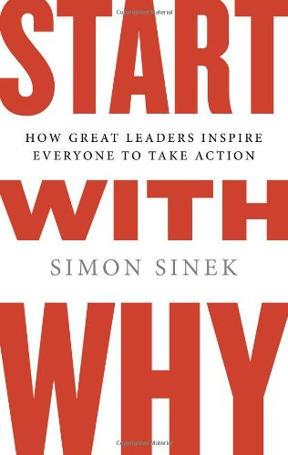 Buchseite und Rezensionen zu 'Start with Why: How Great Leaders Inspire Everyone to Take Action' von Simon Sinek