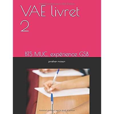 VAE livret 2: BTS MUC, expérience GSB