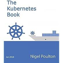 The Kubernetes Book: Version 2.2 - January 2018