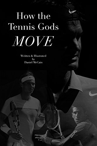 How The Tennis Gods Move (English Edition)