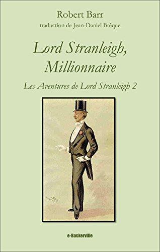 lord-stranleigh-millionnaire-les-aventures-de-lord-stranleigh-t-2