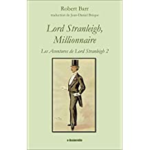 Lord Stranleigh, Millionnaire (Les Aventures de Lord Stranleigh t. 2)