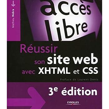 Réussir son site web avec XHTML et CSS