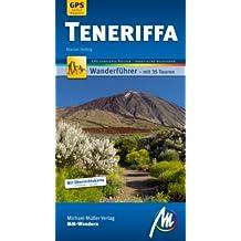 Teneriffa MM-Wandern: Wanderführer mit GPS kartierten Wanderungen