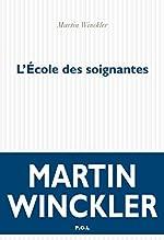 L'École des soignantes de Martin Winckler