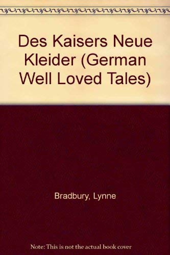Des Kaisers Neue Kleider (German Well Loved Tales S., Band 2)