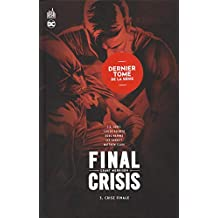 Final Crisis, Tome 3 : Crise finale