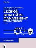 Lexikon Qualitätamanagement: Handbuch des Modernen Managements auf der Basis des