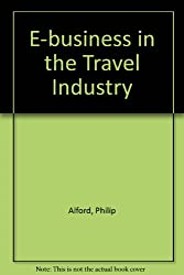 E-business in the Travel Industry