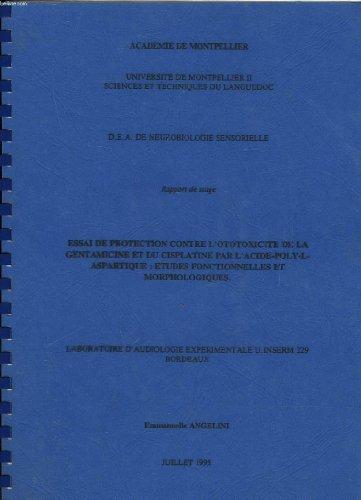 UNIVERSITE DE MONTPELLIER II SCIENCES ET TECHNIQUES DU LANGUEDOC - D. E. A. DE NEUROBIOLOGIE SENSORIELLE - RAPPORT DE STAGE par ANGELINI EMMANUELLE